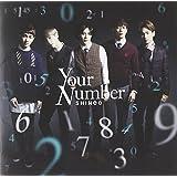 【外付特典:スクラッチカードなし】Your Number(初回生産限定盤)(DVD付)