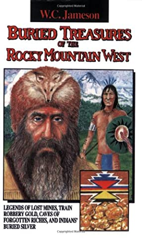 Buried Treasures of the Rocky Mountain West (Wells Fargo History)