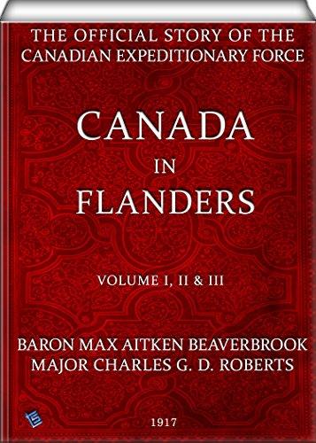 Canada in Flanders (Volume I, II & - Canada D&g