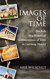 Images of Time, Arie Wilschut, 1617359076