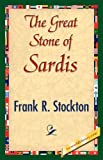 The Great Stone of Sardis, Frank Richard Stockton, 1421845393