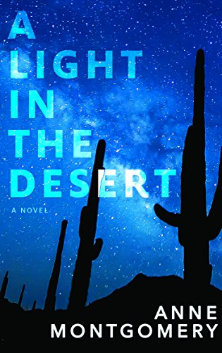 A Light in the Desert by [Montgomery, Anne]