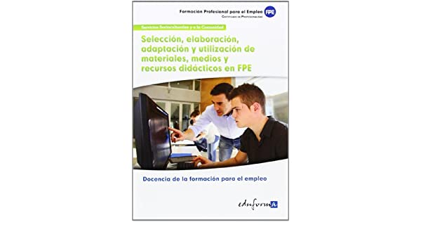 SELECCION ELABORACION ADAPTACION Y UTILIZACION MATERIALES: Amazon.es: AA.VV: Libros