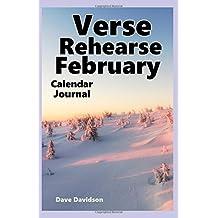 Verse Rehearse February: Calendar Journal (Verse Rehearse Calendar Journal)
