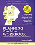 Planning Your Novel: Ideas and Structure Workbook: A Companion Book to Planning Your Novel: Ideas and Structure (Foundations of Fiction)