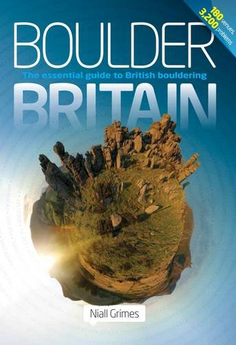 Boulder Britain: The Essential Guide to British Bouldering pdf