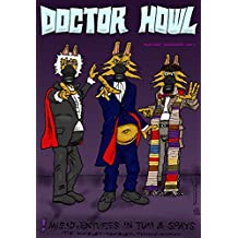 Doctor Howl: Misadventures in Tum and Spays