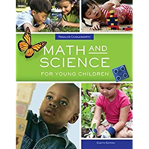 Math and Science for Young Children (MindTap Course List)