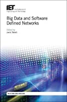 Big Data and Software Defined Networks Front Cover