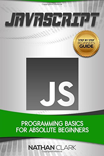Download Javascript Programming Basics For Absolute Beginners Step