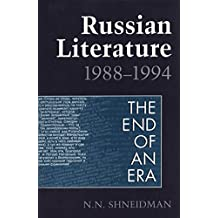 Russian Literature: 1988-1994: The End of an Era (Heritage)
