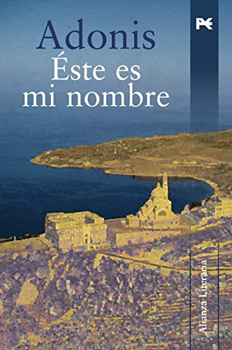 Este Es Mi Nombre/ This Is My Name (Alianza Literaria) (Spanish Edition) by Alianza Editorial Sa