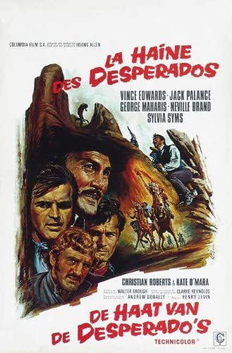 Amazon Com The Desperados Movie Poster 27 X 40 Inches 69cm X 102cm 1969 Belgian Jack Palance Vince Edwards Christian Roberts George Maharis Neville Brand Sylvia Syms Prints Posters Prints
