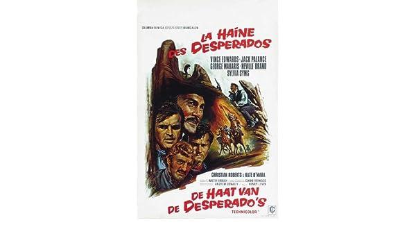 Amazon Com The Desperados Movie Poster 27 X 40 Inches 69cm X 102cm 1969 Belgian Jack Palance Vince Edwards Christian Roberts George Maharis Neville Brand Sylvia Syms Prints Posters Prints