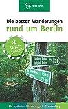 Die besten Wanderungen rund um Berlin