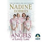 The Angels of Lovely Lane: Lovely Lane, Book 1 | Nadine Dorries