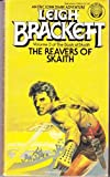 The Reavers of Skaith, Leigh Brackett, 0345286545