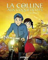 La colline aux coquelicots : Le livre du film par Goro Miyazaki