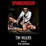 Spankenstein | Tim Miller