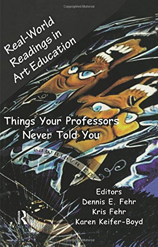 Real-World Readings in Art Education (Garland Reference...