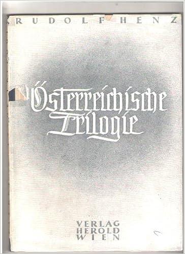 österreichische Trilogie Klage Preislied Mahnung Klage