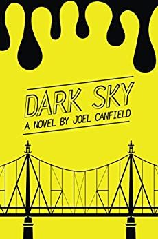 Dark Sky (The Misadventures of Max Bowman Book 1) by [Canfield, Joel]