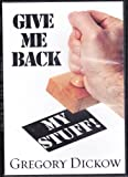 img - for Give Me Back My Stuff! (The Devil Is A Thief) book / textbook / text book
