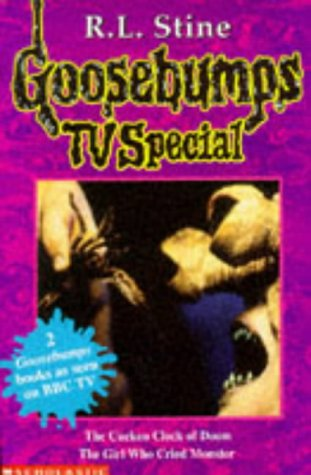 Goosebumps Tv Special The Cuckoo Clock Of Doom The Girl Who Cried Monster