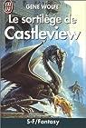 Le sortilège de Castleview par Wolfe