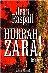 Hurrah Zara ! par Raspail
