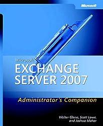 Microsoft® Exchange Server 2007 Administrator's Companion (Admin Companion)