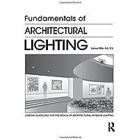 Amazon best sellers best interior lighting design - Fundamentals of interior design ...
