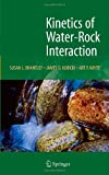 Kinetics of Water-Rock Interaction, , 0387735623