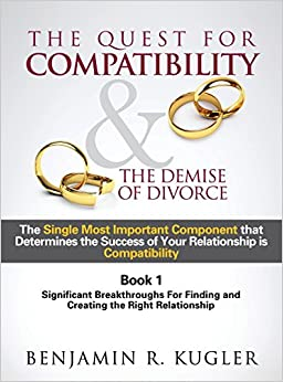 Book The Quest For Compatibility & the Demise of Divorce