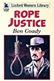 Rope Justice, Ben Coady, 1846174325