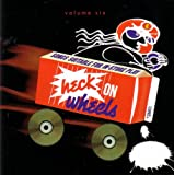 : Heck On Wheels Volume 6