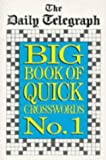 The Big Book of Quick Crosswords, Daily Telegraph Staff, 0330319957