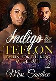 Indigo & Teflon 2: Fallin' For The King Of Detroit