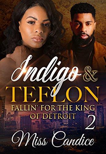Search : Indigo & Teflon 2: Fallin' For The King Of Detroit