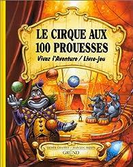 Le Cirque aux 100 prouesses par Jean-Luc Bizien