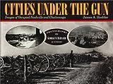 Cities under the Gun, James A. Hoobler, 1558533559