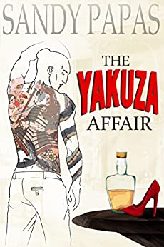 The Yakuza Affair: Cheating wife dominated by an Asian thug by [Papas, Sandy]