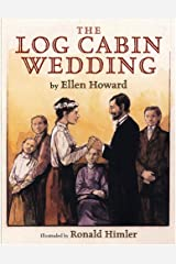 The Log Cabin Wedding Hardcover