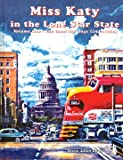 img - for Miss Katy in the Lone Star State, Vol. 1: The Good Old Days, 1942-1960 book / textbook / text book