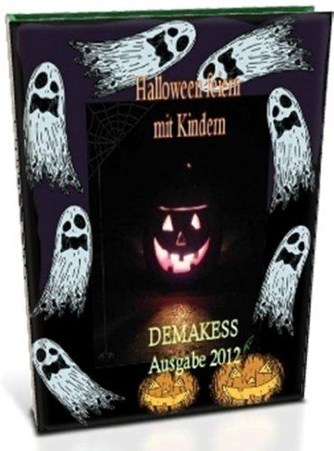 Halloween feiern mit Kindern (German Edition) -