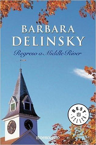 Resultado de imagen de Regreso a Middle River ~ Barbara Delinsky