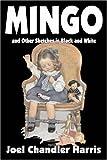 Mingo, Joel Chandler Harris, 1603123962