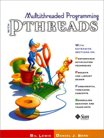 Multithreaded Programming With PThreads by Prentice Hall