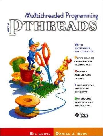 Pthreads programming a posix standard for better multiprocessing