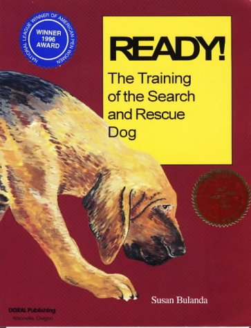 Industries Doral (Ready! the Training of the Search and Rescue Dog)